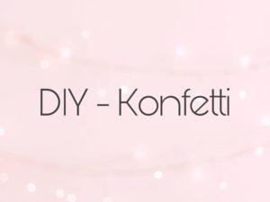 DIY-Konfetti 1